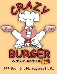 Crazy Burger Cafe & Juice Bar - Restaurants - 144 Boon Street, Narragansett, RI, United States