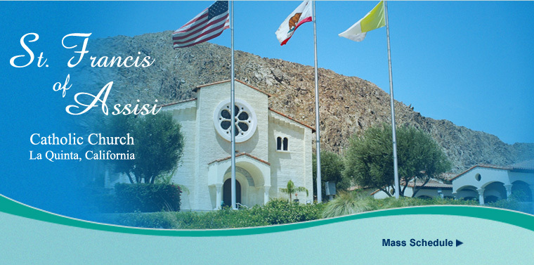 St. Francis Of Assisi - Ceremony Sites - Washington St, La Quinta, CA, 92253