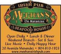 Meehan's On Matanzas - Restaurant - 20 Avenida Menendez, St. Augustine, FL, 32084