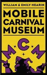 Mobile Carnival Museum - Attractions/Entertainment - 355 Government Street, Mobile, AL, United States