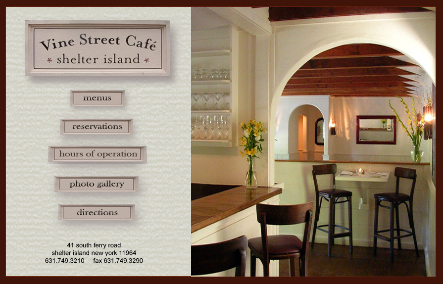 Vine Street Cafe - Restaurants - 41 South Ferry Road, Shelter Island, NY, United States