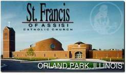 St. Francis Of Assisi - Ceremony Sites - 15050 Wolf Rd, Orland Park, IL, 60467