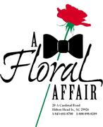 A FLORAL AFFAIR - Florists, Coordinators/Planners - 20 A CARDINAL RD., HILTON HEAD ISLAND, SC, 29926, USA