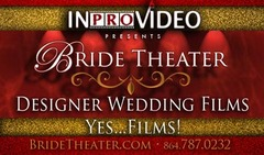 InProVideo &amp; BrideTheater - Videographer - Greenville, SC
