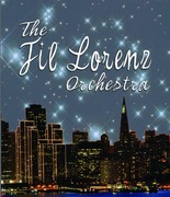 Fil Lorenz Orchestra - from Trio to Big Band - Band - San Francisco, CA, 94121, United States