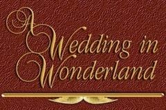A Wedding in Wonderland - Decorations, Coordinators/Planners - Millrise S.W, Calgary, Alberta , T2Y2R6, Canada