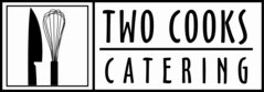Two Cooks Catering - Caterers - PO Box 4701, San Luis Obispo, CA, 93403, USA