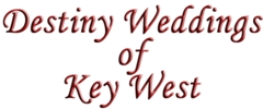Destiny Weddings of Key West - Coordinators/Planners, Officiants - 1223 1st Street, Key West, Florida, 33040, United States