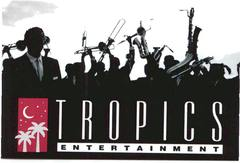 tropics entertainment - Bands/Live Entertainment, DJs - 763 ARTHUR GODFREY ROAD, SUITE H, MIAMI BEACH, FL , 33140, USA