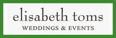Elisabeth Toms Weddings & Events, LLC - Coordinators/Planners - USA