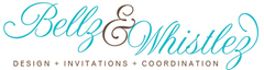 bellz and whistlez - Invitations, Coordinators/Planners - Southern California, CA, USA
