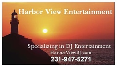 Harbor View Entertainment - DJs, Bands/Live Entertainment - _, Traverse City, MIchigan, 49686, Grand Traverse