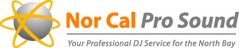 Nor Cal Pro Sound - DJs, Ceremony &amp; Reception - Rohnert  Park , CA, 94928, United States