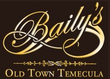 Baily's Old Town Temecula - Restaurant - 28699 Old Town Front Street, Temecula, CA, United States
