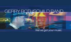 The Gerry Rothschild Band - Band - P.O. Box 619, Altadena, CA, 91003, USA