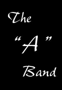 "The ""A"" Band - Band - 10 Ogden Court, Middletown, NJ, 07748, United States"