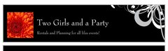 Two Girls and a Party - Rentals, Decorations, Ceremony & Reception - Calgary , Alberta , Canada
